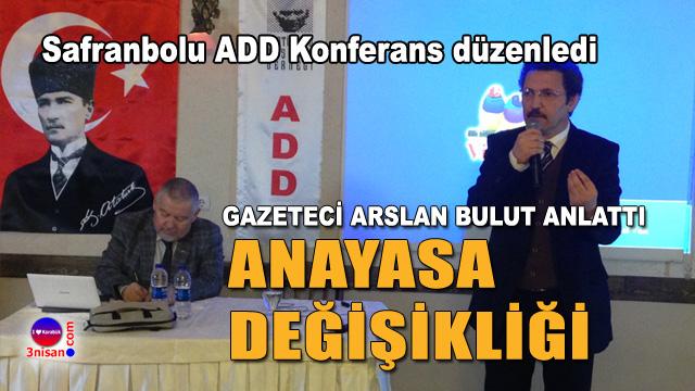 Safranbolu ADD konferans düzenledi