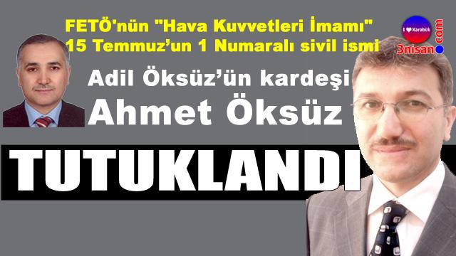 1 Numara Adil Öksüz'ün kardeşi Karabük'te