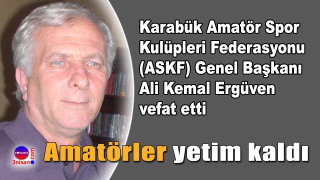 Ali Kemal Ergüven vefat etti