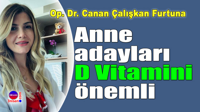 Op. Dr. Canan Çalışkan Furtuna yazdı