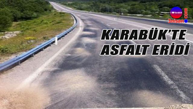Karabük'te asfalt eridi