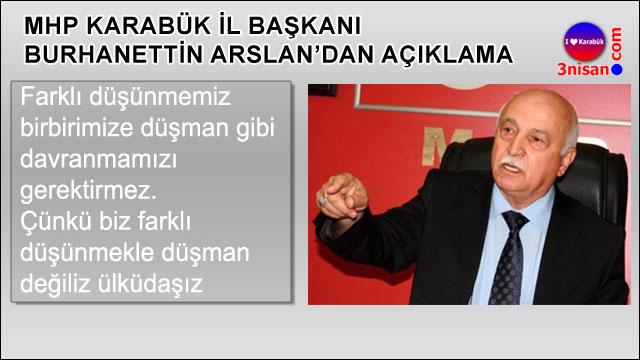 MHP Karabük İl Başkanı Burhanettin Arslan'dan açıklama