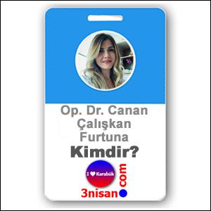 Op. Dr. Canan Çalışkan Furtuna Kimdir