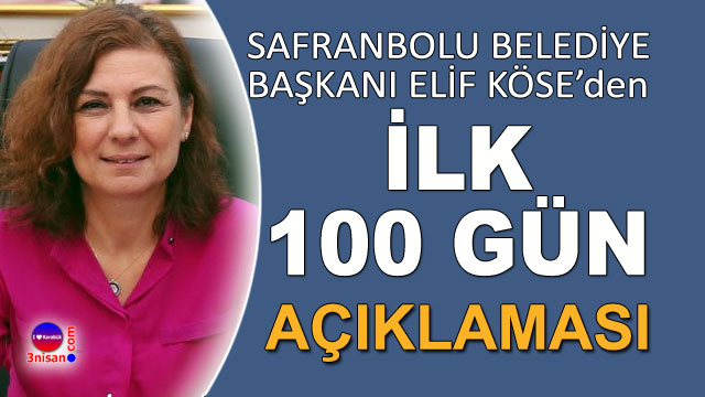 Elif Köse ilk 100 günü değerlendirdi