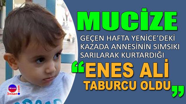 4 yaşındaki Enes Ali taburcu oldu