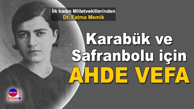 Dr. Fatma Memik için ahde vefa