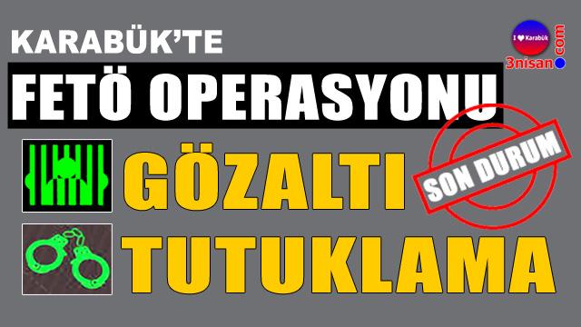 Karabük'te operasyonlar devam ediyor