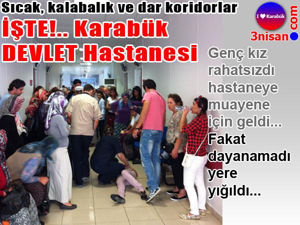 Karabük Devlet Hastanesi bayıltıyor