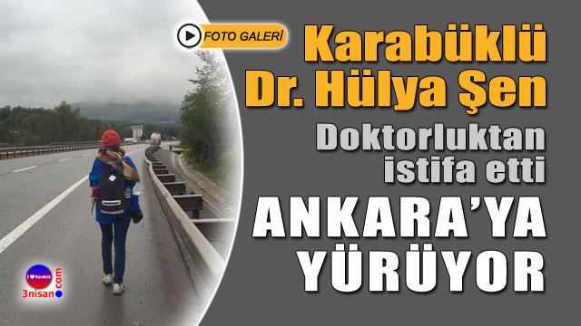 Doktorluktan istifa etti, Ankara'ya yürüyor