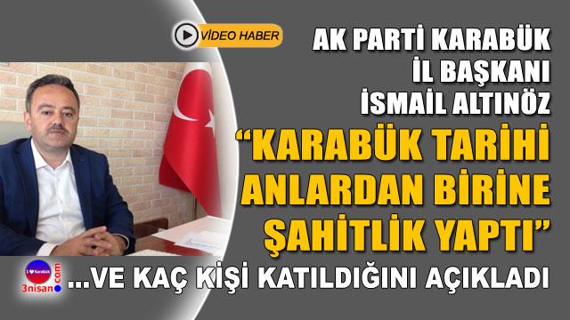 AK Parti İl Başkanı Altınöz: Başbakanımız müjdeler verdi