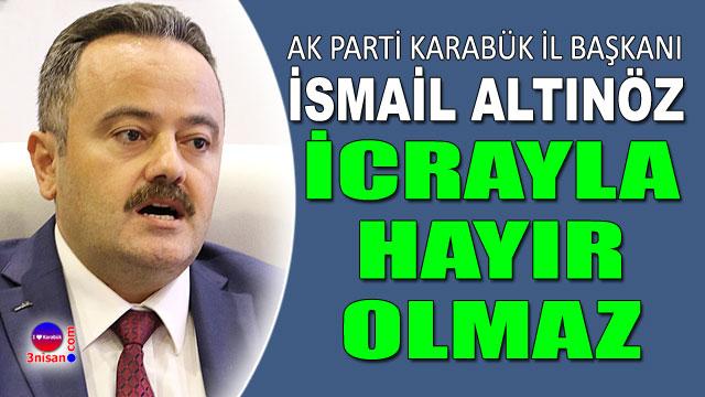 AK Parti İl Başkanı: 'KARABÜK BELEDİYESİNİ ALACAĞIZ'