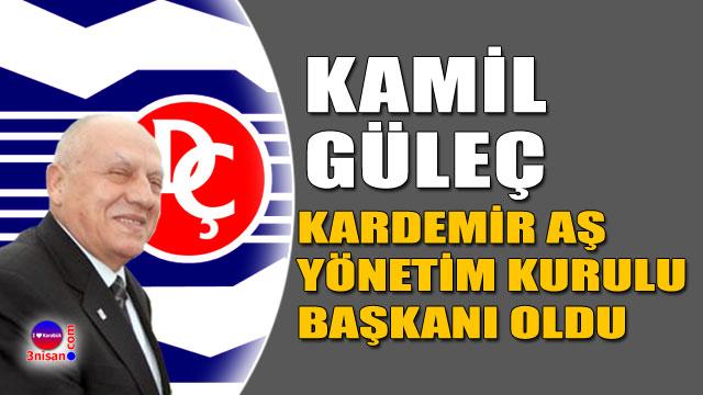 Kamil Güleç Kardemir A.Ş Yönetim Kurulu Başkanı oldu