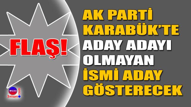 AK Parti Karabük'te sürpriz aday