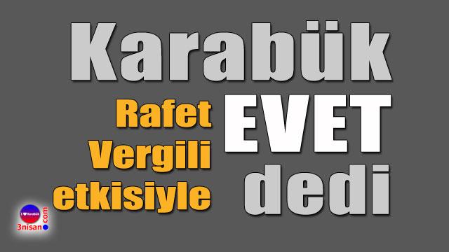 Karabük 'EVET' dedi