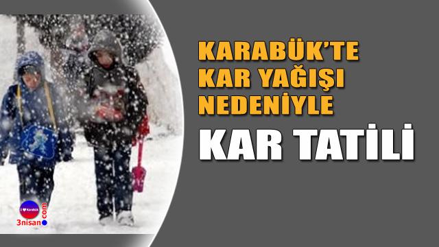 Karabük'te kar tatili