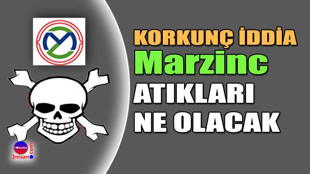 Atık tesisi Marzinc'in atıkları ne olacak?