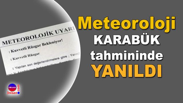 Meteoroloji tahminde yanıldı