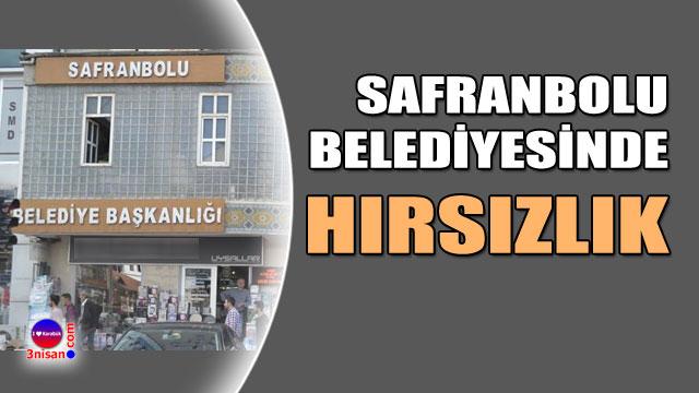 Safranbolu Belediyesi'nde hırsızlık mı?