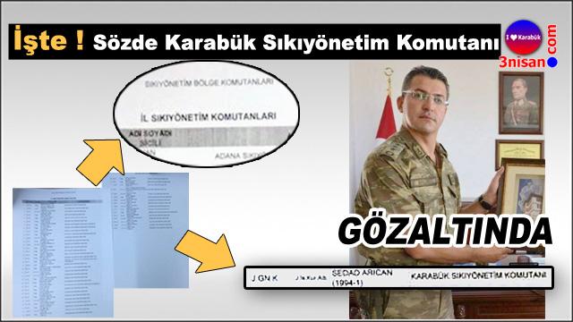 Karabük'te Kurmay Albay gözaltına alındı