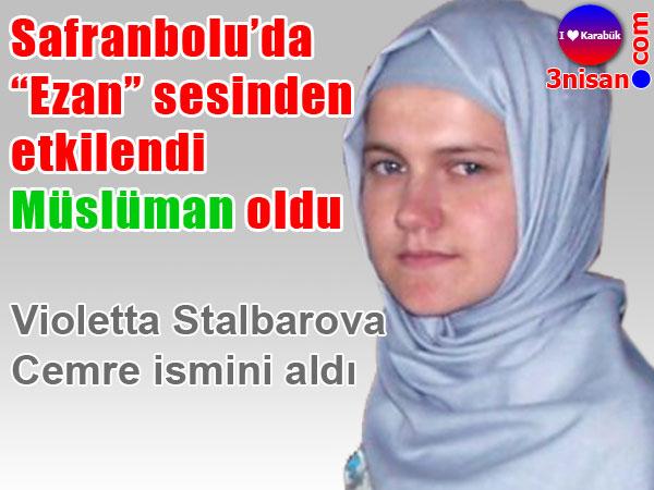 Safranbolu'da Müslüman oldu