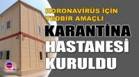 Karabük'te Karantina Hastanesi kuruldu